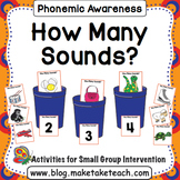 Phoneme Segmentation- How Many Sounds?