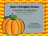 How a Pumpkin Grows Printable Life Cycle Booklet