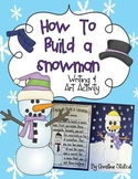 How to Build a Snowman Writing & Art Activity