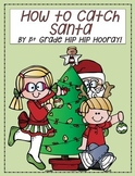 How to Catch Santa...a freebie!!