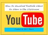How to Download YouTube Videos for the Classroom
