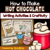 How to Make Hot Chocolate Writing