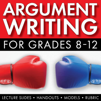 How to Write an Argumentative Essay, Argument Writing Steps, Topics, Rubric CCSS