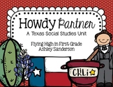 Howdy Partner {Texas Social studies Unit}