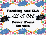 Reading and ELA PowerPoint BUNDLE All in One