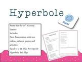 Hyperbole- Teaching for the 21st Century Learner