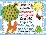 I Can Be A Scientist Exploring Life Cycles!