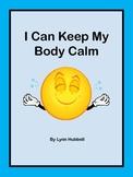 I Can Keep My Body Calm