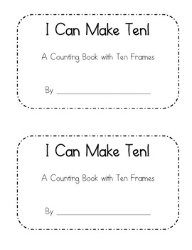 I Can Make Ten - a ten frame counting book