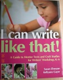 I Can Write Like That! by Susan Ehmann and Kellyann Gayer
