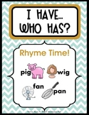 """I HAVE…WHO HAS? """"RHYME TIME!"""" CVC words with 3 differentia"""