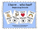 I Have Who Has Beginning Sounds Literacy Game