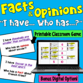 I Have... Who Has:  Facts and Opinions    Whole Class Acti