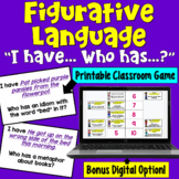 I Have... Who Has:  Figurative Language     Class Activity Game