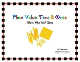 """""""I Have, Who Has?"""" Game - Place Value - Tens and Ones (Mat"""