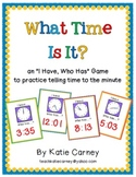 I Have, Who Has? Game - Telling Time to the Minute CCSS Ma
