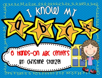 I Know My ABC's! {6 hands-on ABC Centers}