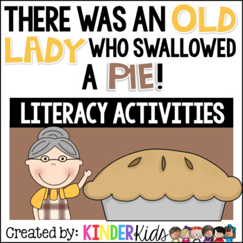 I Know an Old Lady Who Swallowed  A Pie {Literacy Activities}