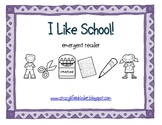 I Like School! Emergent Reader