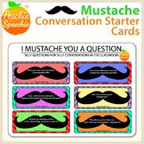 I Mustache You A Question... Conversation Starters
