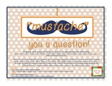 """I """"Mustache"""" You a Question FREEBIE  (""""Speaking and Listening"""")"""