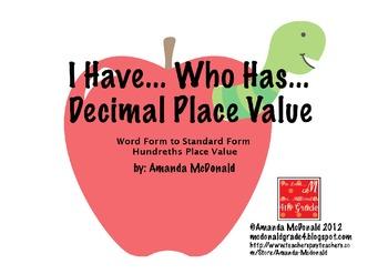 I have.. Who has.. Decimal Place Value ( Hundredths)