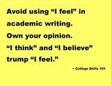 I think and I believe > I feel