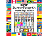 IB PYP Bumper Poster Kit (World Flags Edition)