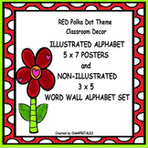WORD WALLS/ ALPHABET ILLUSTRATED/LETTERS/ RED POLKA DOT THEME
