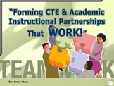 """INTEGRATION: Making """"Relevant"""" Connections between CTE & A"""