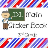 IXL Math Sticker Book for 3rd Grade -- Common Core Aligned