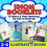 Idiom Booklets - 45 Idioms and Their Meanings for Kids to