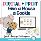 If You Give A Mouse A Cookie: Preschool Speech & Language