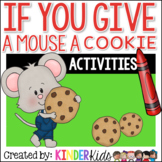 If You Give a Mouse a Cookie Math and Literacy Centers