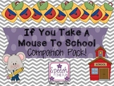 If You Take A Mouse To School Companion Pack