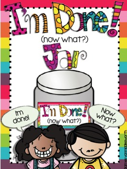I'm Done (Now What?) Early Finishers Jar