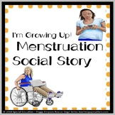 I'm Growing Up - Menstruation Social Story SPED/Autism