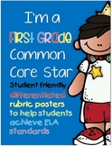 I'm a First Grade Common Core Star ELA Rubric Posters and