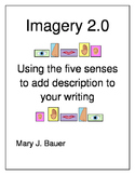 Imagery2.0: Using the Five Senses to Improve Your Writing