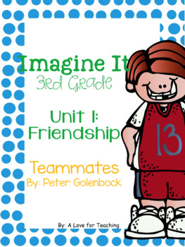 Imagine It Teammates Grade 3 {Editable}