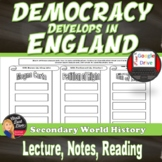 Democracy Develops in England and Important Documents Lect
