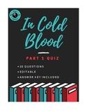 In Cold Blood Part 1 Quiz