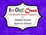 In Our Class - We Do - 28 Bulletin Board Posters for Middl