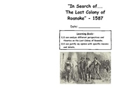 """In Search of...The Lost Colony of Roanoke"" -1587"