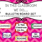 In This Class We Do... Bulletin Board Set (Classroom Cultu