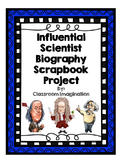 Influential Scientist Biography Scrapbook Project