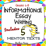 Informational Essay Writing: Complete Common Core Unit