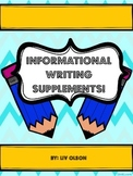 Informational Writing Supplements!
