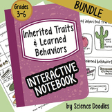 Inherited Traits & Learned Behaviors Interactive Notebook BUNDLE