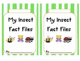 Insect Fact Files